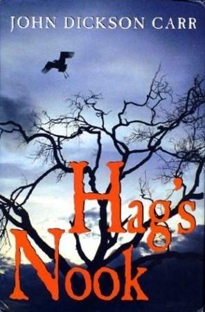 Hag's Nook by John Dickson Carr