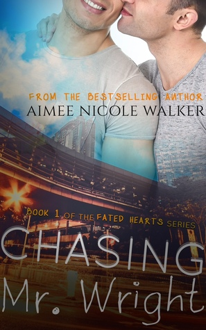 Chasing Mr. Wright by Aimee Nicole Walker
