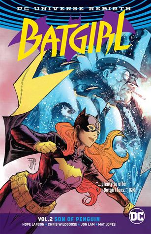 Batgirl, Vol. 2: Son of Penguin by Hope Larson, Inaki Miranda, Vita Ayala, Jon Lam, Christian Wildgoose, Eleonora Carlini
