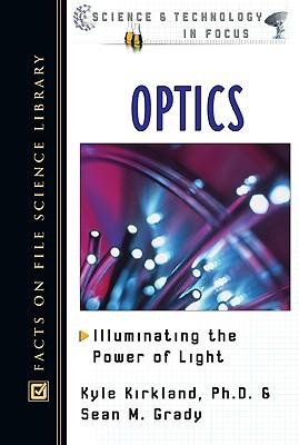Optics by Sean M. Grady, Kyle Kirkland