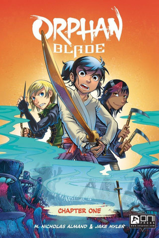 Orphan Blade, Chapter One by M. Nicholas Almand, Jake Myler
