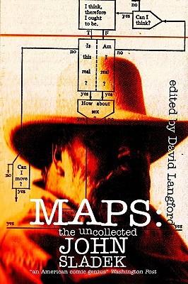 Maps: The Uncollected John Sladek by John Sladek