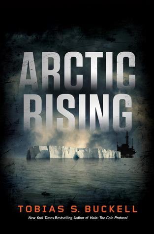 Arctic Rising by Tobias S. Buckell