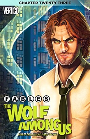 Fables: The Wolf Among Us #23 by Dave Justus, Shawn McManus, Matthew Sturges