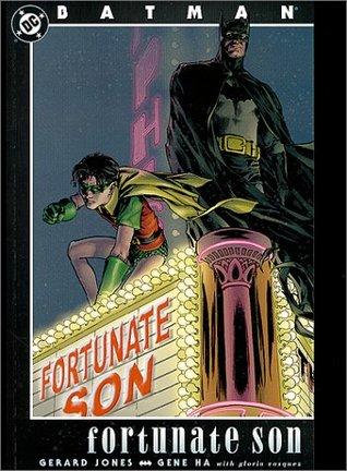 Batman: Fortunate Son by Gloria Vasquez, Gene Ha, Gerard Jones