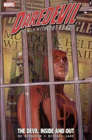 Daredevil, Volume 14: The Devil, Inside and Out, Volume 1 by Ed Brubaker, Stefano Gaudiano, Michael Lark, Frank D'Armata
