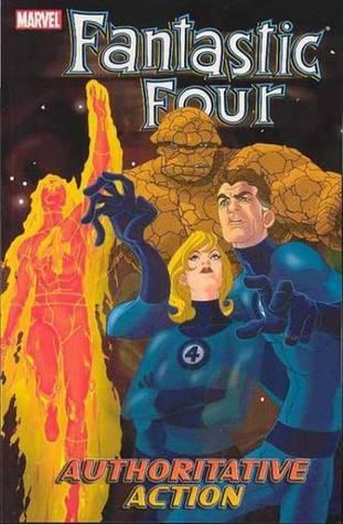 Fantastic Four, Volume 3: Authoritative Action by Norm Rapmund, Howard Porter, Mark Waid