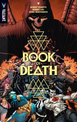 Book of Death by Robert Venditti, Doug Braithwaite, Robert Gill