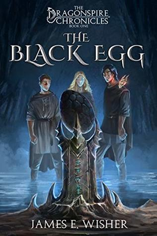 The Black Egg by James E. Wisher