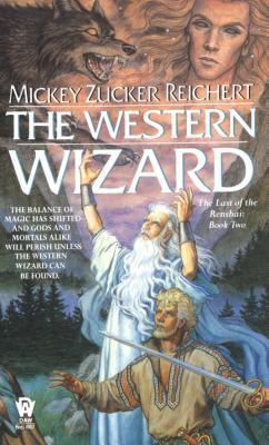 The Western Wizard by Mickey Zucker Reichert