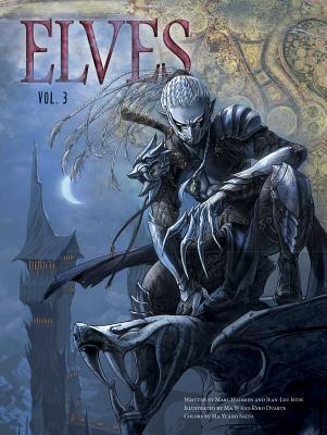 Elves, Vol. 3 by Jean-Luc Istin, Marc Hadrien