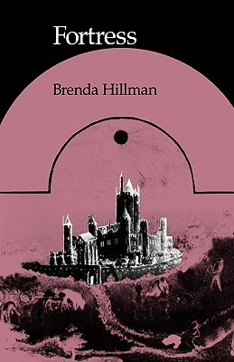 Fortress by Brenda Hillman