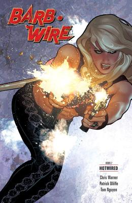 Barb Wire, Book 2: Hotwired by Chris Warner