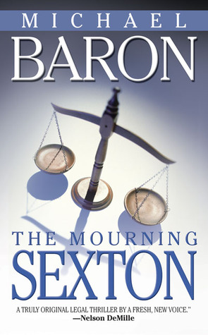 The Mourning Sexton by Michael A. Kahn