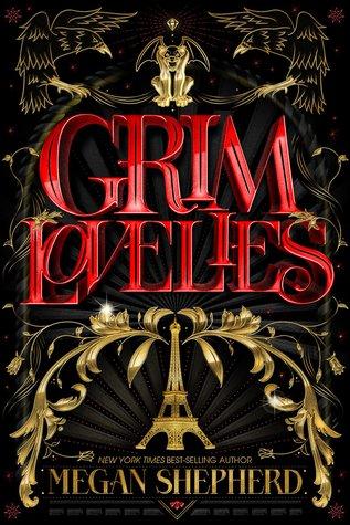 Grim Lovelies by Megan Shepherd