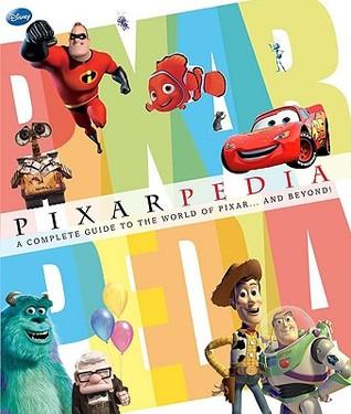 Pixarpedia by Glenn Dakin, Jo Casey, Lucy Dowling, Steve Bynghall, Barbara Bazaldua