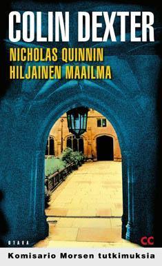 Nicholas Quinnin hiljainen maailma by Colin Dexter, Ilkka Terho