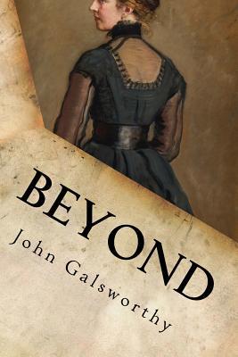 Beyond by John Galsworthy