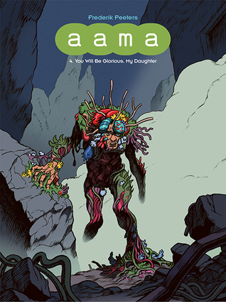 Aama, Vol. 4: You Will Be Glorious, My Daughter by Frederik Peeters