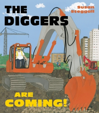 The Diggers Are Coming! by Susan Steggall