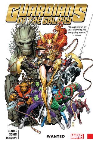 Guardians of the Galaxy: New Guard, Volume 2: Wanted by Brian Michael Bendis, Cory Petit, Jason Keith, Valerio Schiti, Arthur Adams, Richard Isanove