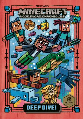 Deep Dive! (Minecraft Woodsword Chronicles #3) by Nick Eliopulos