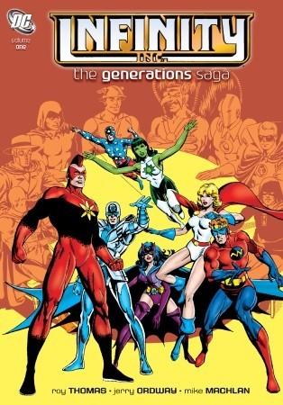 Infinity Inc.: The Generations Saga, Vol. 1 by Mike Machlan, Dann Thomas, Jerry Ordway, Roy Thomas, Joe Kubert