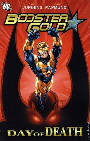 Booster Gold, Vol. 4: Day of Death by Pat Olliffe, Norm Rapmund, Keith Giffen, Dan Jurgens
