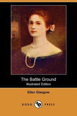 The Battle Ground by Ellen Glasgow