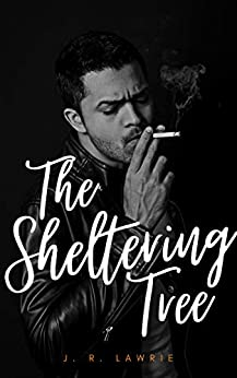 The Sheltering Tree by J.R. Lawrie