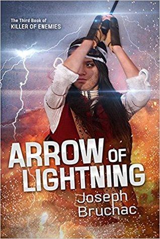 Arrow of Lightning by Joseph Bruchac