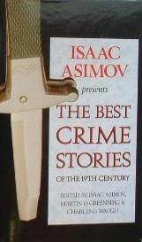 Isaac Asimov Presents the Best Crime Stories of the 19th Century by Isaac Asimov, Charles G. Waugh