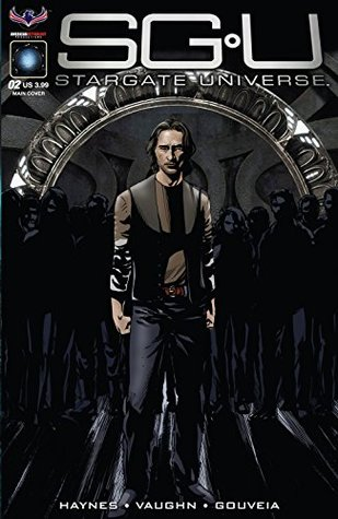 Stargate Universe #2 by Eliseu Gouveia, J.C. Vaughn, Mark Haynes, Gene Jimenez, Greg LaRocque