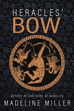 Heracles' Bow by Madeline Miller