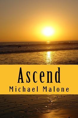 Ascend by Michael Malone