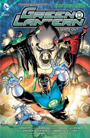 Green Lantern: Lights Out by Justin Jordan, Van Jensen, Robert Venditti, Charles Soule, Billy Tan, Sean Chen, Brad Walker, Alessandro Vitti, Rags Morales