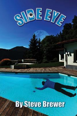 Side Eye by Steve Brewer