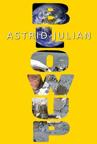 Blowup by Astrid Julian