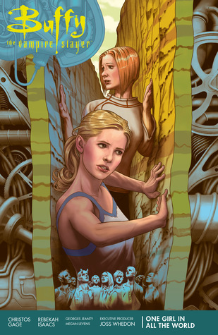 Buffy the Vampire Slayer: One Girl in All the World by Georges Jeanty, Rebekah Isaacs, Christos Gage, Joss Whedon, Megan Levens
