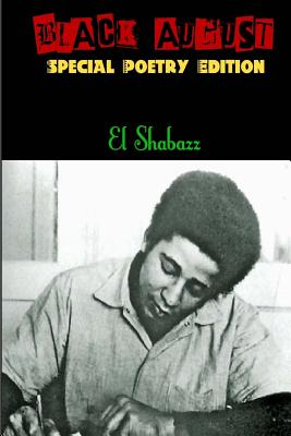 Black August by El Shabazz