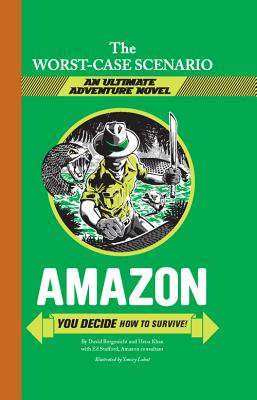Amazon: You Decide How to Survive! by David Borgenicht, Hena Khan