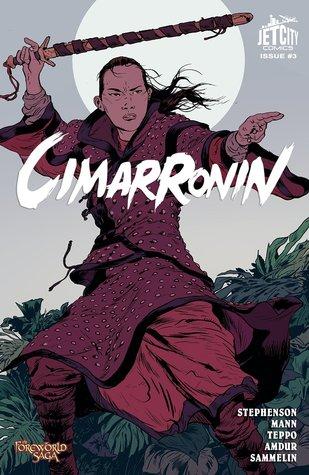 Cimarronin: A Samurai in New Spain #3 by Ellis Amdur, Neal Stephenson, Mark Teppo, Robert Sammelin, Charles C. Mann