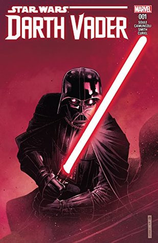 Darth Vader (2017-) #1 by Charles Soule, David Curiel, Giuseppe Camuncoli, Cam Smith, Jim Cheung
