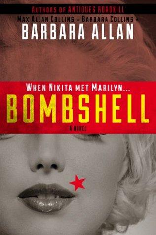 Bombshell by Max Allan Collins, Barbara Collins, Barbara Allan