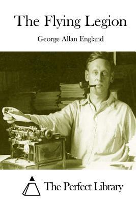 The Flying Legion by George Allan England