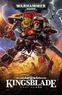 Kingsblade, Volume 1 by Andy Clark