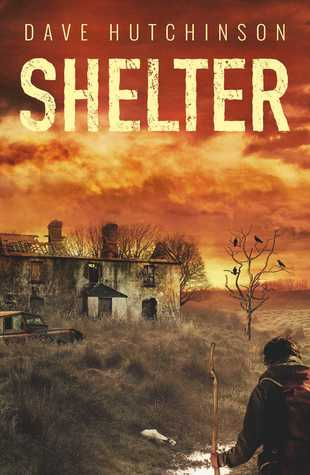 Shelter by Dave Hutchinson