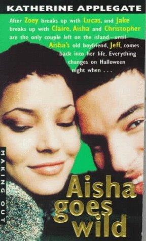 Aisha Goes Wild by Katherine Applegate