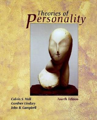Theories of Personality by John B. Campbell, Calvin Springer Hall, Gardner Lindzey