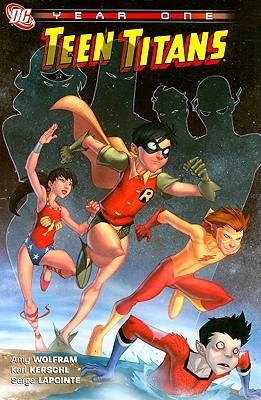 Teen Titans: Year One by John Rauch, Serge LaPointe, Karl Kerschl, Amy Wolfram, Steph Peru